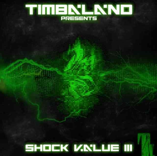 Timbaland shock value 3 Official Album