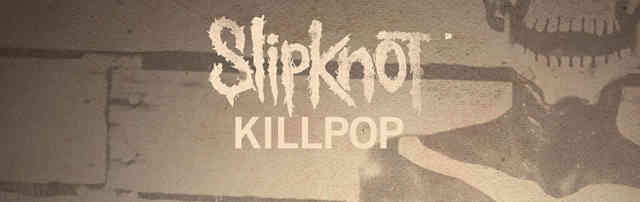 Logo Slipknot Killpop Video Clip Wallpapers - Desktop Backgrounds