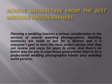 Best Ways To Achieve Satisfaction From A Wedding Photographer