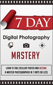 Fast And Fun Way Of Digital photography Mastery