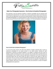 Make Your Photography Impressive - Hire The Best LA Headshot Photographer
