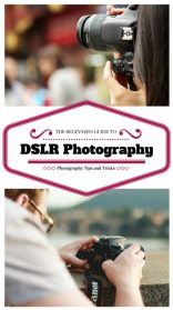 Tips To Improve Your Photography Using DSLR Camera