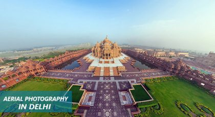 Why Has Aerial Photography in Delhi Already Garnered so Much Attention?